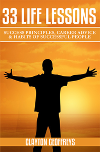 33 Life Lessons: Success Principles, Career Advice & Habits of Successful People